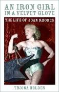 Cover-Bild zu An Iron Girl in a Velvet Glove (eBook) von Holden, Triona