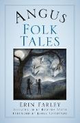 Cover-Bild zu Angus Folk Tales (eBook) von Farley, Erin