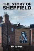 Cover-Bild zu The Story of Sheffield (eBook) von Cooper, Tim
