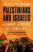 Cover-Bild zu Palestinians and Israelis (eBook) von Scott-Baumann, Michael