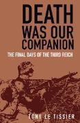 Cover-Bild zu Death Was Our Companion (eBook) von Le Tissier, Tony