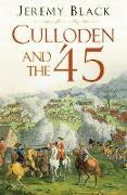 Cover-Bild zu Culloden and the '45 (eBook) von Black, Jeremy