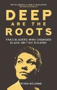 Cover-Bild zu Deep Are the Roots (eBook) von Bourne, Stephen