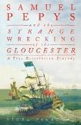 Cover-Bild zu Samuel Pepys and the Strange Wrecking of the Gloucester (eBook) von Pickford, Nigel