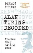 Cover-Bild zu Alan Turing Decoded (eBook) von Turing, Dermot
