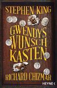 Cover-Bild zu Gwendys Wunschkasten von King, Stephen