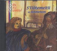 Cover-Bild zu S' Flötemeitli vo Bethlehem von Hottiger, Markus