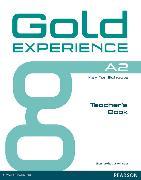 Cover-Bild zu Gold Experience A2 Teacher's Book von White, Genevieve