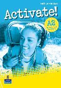 Cover-Bild zu A2: Activate! A2 Grammar & Vocabulary Book - Activate! von Alevizos, Kathryn