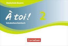 Cover-Bild zu À toi! 2. Vokabeltaschenbuch. BY