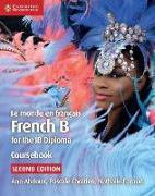 Cover-Bild zu Le monde en francais Coursebook von Abrioux, Abi