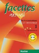 Cover-Bild zu facettes aktuell 1. Lehr- und Arbeitsbuch mit Lösungen. Mit CD