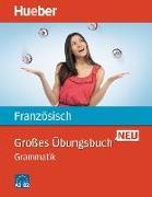 Cover-Bild zu Großes Übungsbuch Französisch Neu. Grammatik von Laudut, Nicole