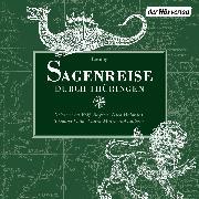Cover-Bild zu Sagenreise durch Thüringen (Audio Download) von Grimm, Brüder