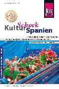 Cover-Bild zu Reise Know-How KulturSchock Spanien (eBook) von Drouve, Andreas