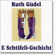 Cover-Bild zu E Schtifeligschicht von Güdel, Ruth