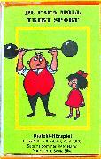 Cover-Bild zu De Papa Moll tribt Sport von Aesch, Werner von (Gelesen)
