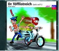 Cover-Bild zu Dr Töfflistreich - Geit's no?! 2, CD