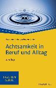 Cover-Bild zu Achtsamkeit in Beruf und Alltag (eBook) von Hehn, Svea