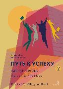 Cover-Bild zu Weg zum Erfolg 2 - Russisch für Alltag und Beruf (eBook) von Blum, Tamara