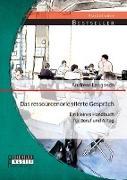 Cover-Bild zu Das ressourcenorientierte Gespräch: Ein kleines Handbuch für Beruf und Alltag (eBook) von Langosch, Andreas