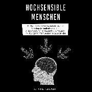 Cover-Bild zu Hochsensible Menschen (Audio Download) von Herdwart, Johanna