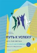 Cover-Bild zu Weg zum Erfolg 1 - Russisch für Alltag und Beruf (eBook) von Blum, Tamara