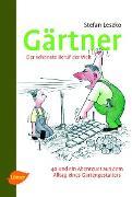 Cover-Bild zu Gärtner - Der schönste Beruf der Welt (eBook) von Leszko, Stefan