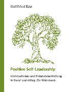 Cover-Bild zu Positive Self-Leadership (eBook) von Epp, Gottfried