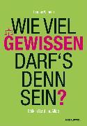 Cover-Bild zu Wie viel Gewissen darf's denn sein? (eBook) von Wilhelm, Thomas