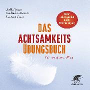 Cover-Bild zu Das Achtsamkeits-Übungsbuch (eBook) von Weiss, Halko