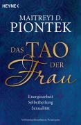 Cover-Bild zu Das Tao der Frau von Piontek, Maitreyi D.
