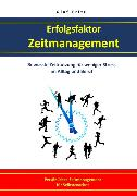 Cover-Bild zu Erfolgsfaktor Zeitmanagement Bewusste Zeitnutzung für weniger Stress im Alltag und Beruf (eBook) von Fritz, Olaf