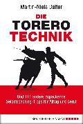 Cover-Bild zu Die Torero-Technik (eBook) von Däfler, Martin-Niels