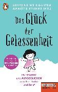 Cover-Bild zu Das Glück der Gelassenheit (eBook) von Weingarten, Susanne (Hrsg.)