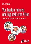 Cover-Bild zu Von harten Hunden und hyperaktiven Affen (eBook) von Gaspardo, Nello