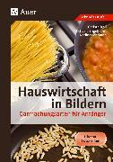 Cover-Bild zu Hauswirtschaft in Bildern: Garmachungsarten von Hartl, Michaela