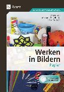 Cover-Bild zu Werken in Bildern: Papier (1. bis 6. Klasse) von Troll, Christa