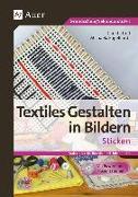 Cover-Bild zu Textiles Gestalten in Bildern: Sticken von Troll, Christa