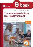 Cover-Bild zu Themenarbeitsblätter Hauswirtschaft 5-7 (eBook) von Troll, Christa