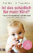 Cover-Bild zu Ist das schädlich für mein Kind? von Höfer, Silvia