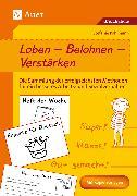 Cover-Bild zu Loben - Belohnen - Verstärken von Pohlmann, Stefanie