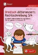 Cover-Bild zu Dreifach differenziert Rechtschreibung 3/4 von Pohlmann, Stefanie