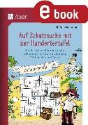 Cover-Bild zu Auf Schatzsuche mit der Hundertertafel (eBook) von Pohlmann, Stefanie