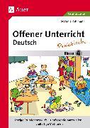 Cover-Bild zu Offener Unterricht Deutsch - praktisch Klasse 4 von Pohlmann, Stefanie