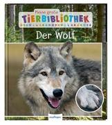 Cover-Bild zu Meine große Tierbibliothek: Der Wolf