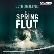 Cover-Bild zu Börjlind, Rolf: Die Springflut (Audio Download)