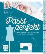 Cover-Bild zu Passt perfekt - Schnittmuster an die eigene Körperform anpassen von Rensch-Bergner, Meike