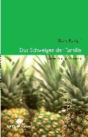 Cover-Bild zu Das Schweigen der Familie von Faridi, Ben