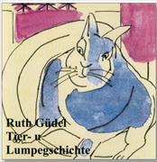 Cover-Bild zu Tier- u Lumpegschichte von Güdel, Ruth